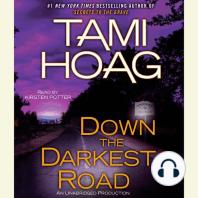 Down the Darkest Road