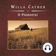 O Pioneers!
