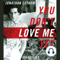 You Don't Love Me Yet