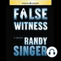 False Witness: A Thriller