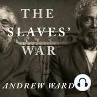 The Slaves' War