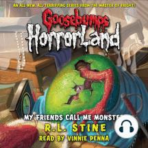 Goosebumps HorrorLand: My Friends Call Me Monster