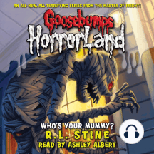 Goosebumps HorrorLand: Who's Your Mummy?