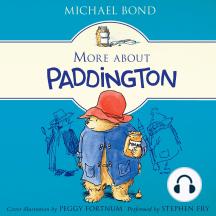More About Paddington: Paddington, Book 2
