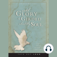 Until Glory is Girded About Thy Soul