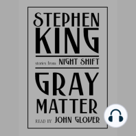 Gray Matter: Stories from Night Shift