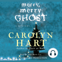 Merry, Merry Ghost: A Mystery