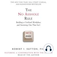 The No Asshole Rule