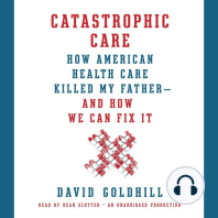Catastrophic Care