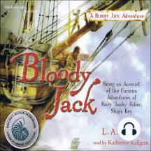 Bloody Jack: A Bloody Jack Adventure