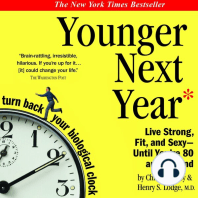 Younger Next Year: A Men's Guide to the New Science of Aging: How to Live Like 50 Until You're 80 and Beyond