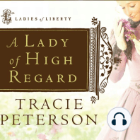 A Lady of High Regard