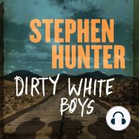 Dirty White Boys