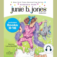 Junie B. Jones Collection: Books 9-16: Not a Crook; Party Animal; Beauty Shop Guy; Smells Something Fishy; (Almost) a Flower Girl; Mushy Gushy Valentine; Peep in Her Pocket; Captain Field Day