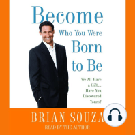 Become Who You Were Born to Be