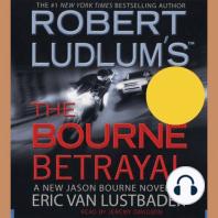 Robert Ludlum's (TM) The Bourne Betrayal