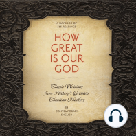 How Great Is Our God: Classic Writings from History's Greatest Christian Thinkers in Contemporary Language