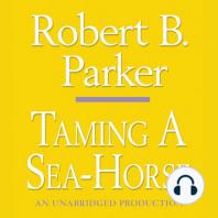 Taming a Sea-Horse
