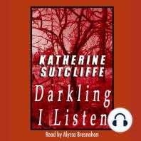Darkling I Listen