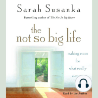 The Not So Big Life: Making Room for What Really Matters