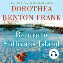 Return to Sullivans Island: A Sullivans Island Sequel