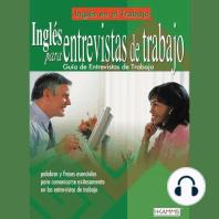Inglés para Entrevistas de Trabajo: English for Job Interviews