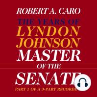 Master of the Senate, Part 3