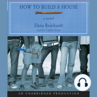 How to Build a House