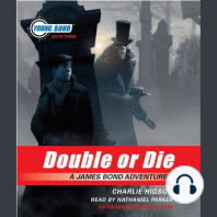 Double or Die