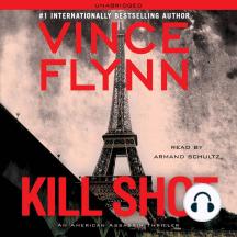 Kill Shot: Mitch Rapp, Book 2