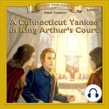 A Connecticut Yankee in King Arthur's Court: Level 3