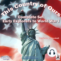 This Country of Ours - Complete Set: Stories of Explorers and Pioneers, Virginia, New England, the Middle and Southern Colonies, the French in America, the Struggle for Liberty and the United States Under the Costitution