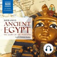 Ancient Egypt - The Glory of the Pharoahs