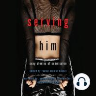 Serving Him