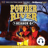 Powder River - Season Six