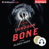 Cuts Through Bone