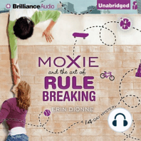 Moxie and the Art of Rule Breaking