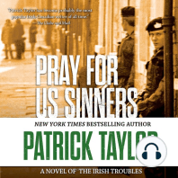 Pray for Us Sinners: A Novel of the Irish Troubles