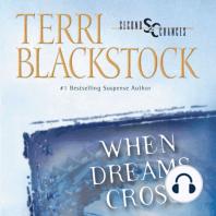 When Dreams Cross