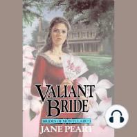 Valiant Bride