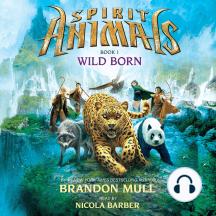 Wildborn: Spirit Animals, Book 1