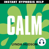 Calm - Instant Hypnosis Help