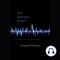 The Sacred Echo