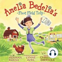 Amelia Bedelia's First Field Trip