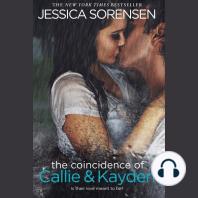 The Coincidence of Callie & Kayden