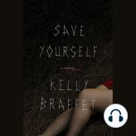 Save Yourself: A Novel