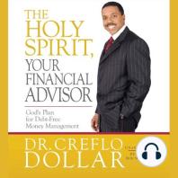 The Holy Spirit, Your Financial Advisor