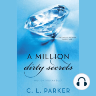 A Million Dirty Secrets