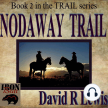 Nodaway Trail: Book 2 in The Trail Series