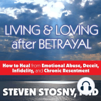 Living and Loving After Betrayal
